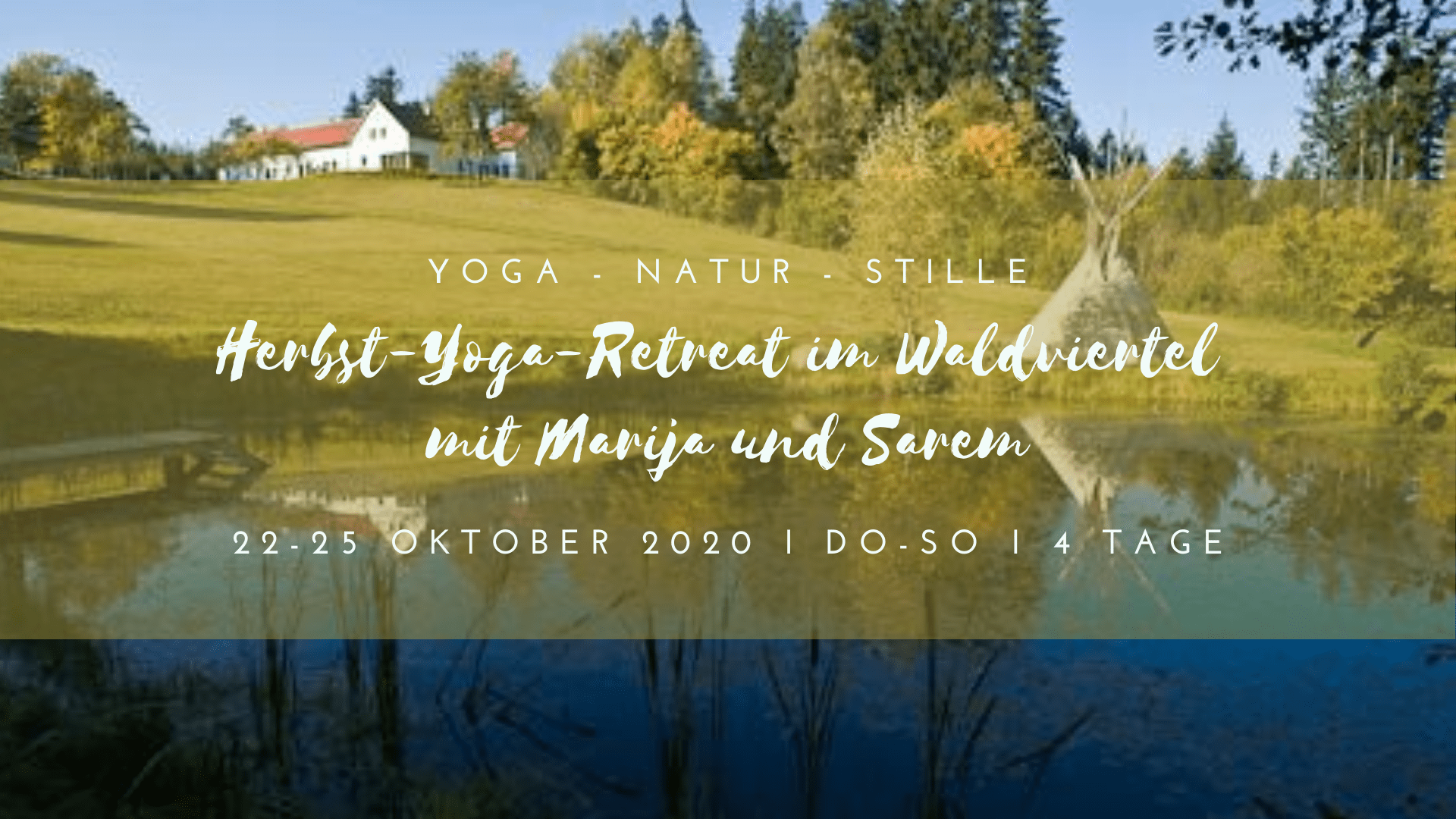 Yogamelange Herbst Retreat am Rosenhof