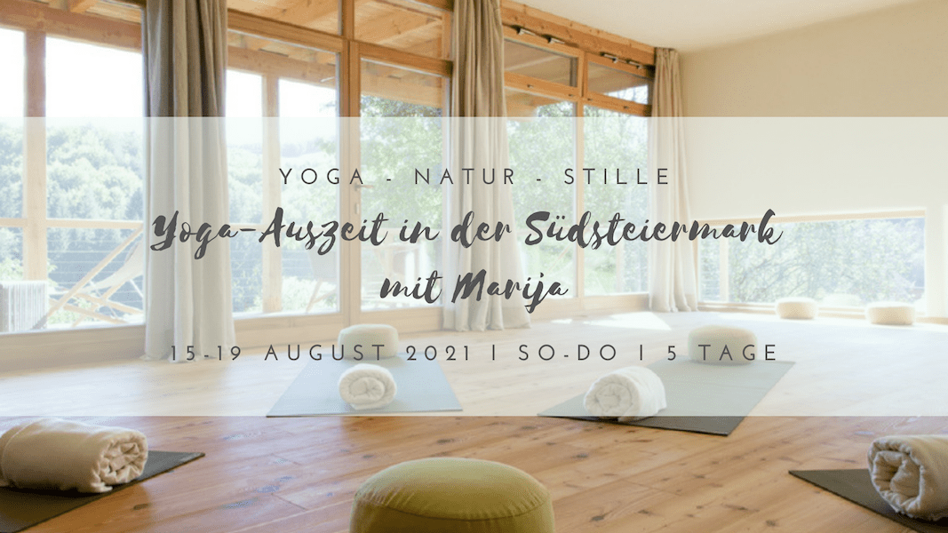 Yogamelange_Yogaauszeit Südsteiermark mit Marija